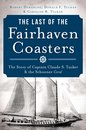 Last of the Fairhaven Coasters, The