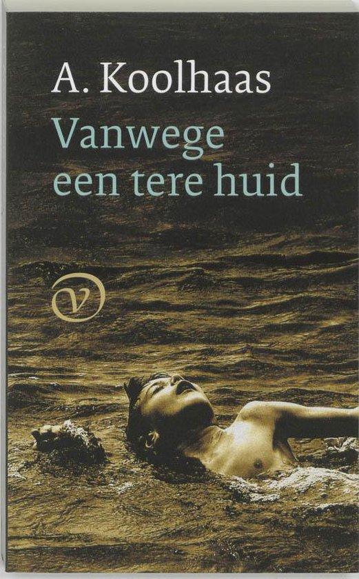 Cover van het boek 'Vanwege een tere huid' van A. Koolhaas