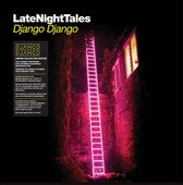 Late Night Tales Django Django (2Lp + Download)
