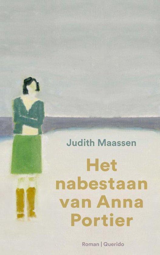 Het nabestaan van Anna Portier - Judith Maassen |