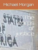 The Corps of Justice