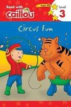 Caillou, Circus Fun
