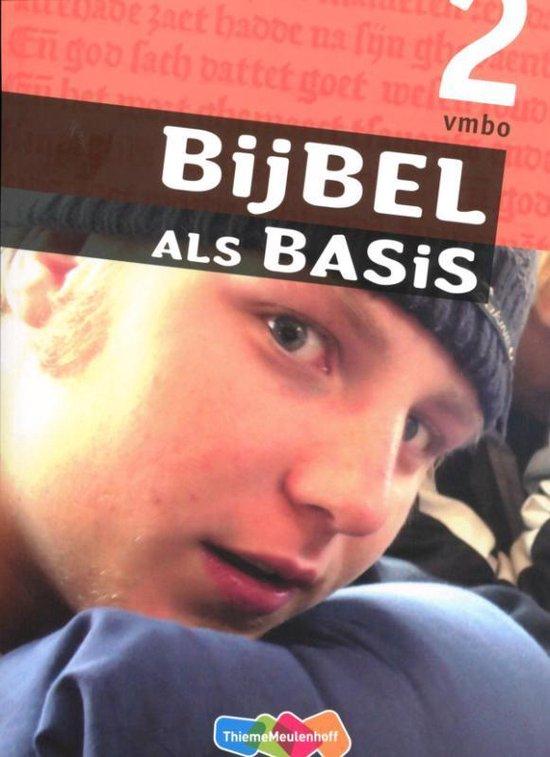 Bijbel als Basis / 2 VMBO / deel leerwerkboek - Marius van Biert |
