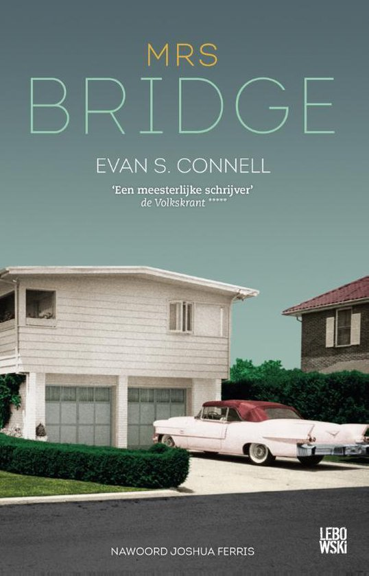 Mrs Bridge - Evan S. Connell | Fthsonline.com