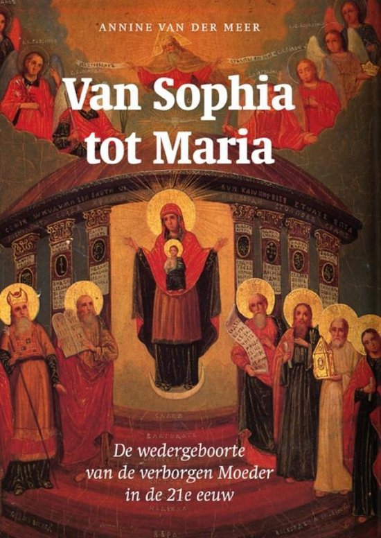 Van Sophia tot Maria - Annine E. G. van der Meer | Fthsonline.com