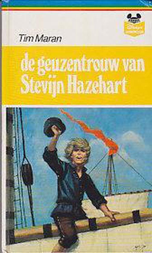 De Geuzentrouw van Stevijn Hazehart - Maran, Tim |