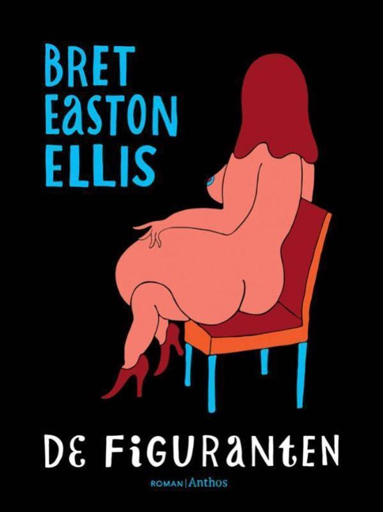 De figuranten - Bret Easton Ellis |