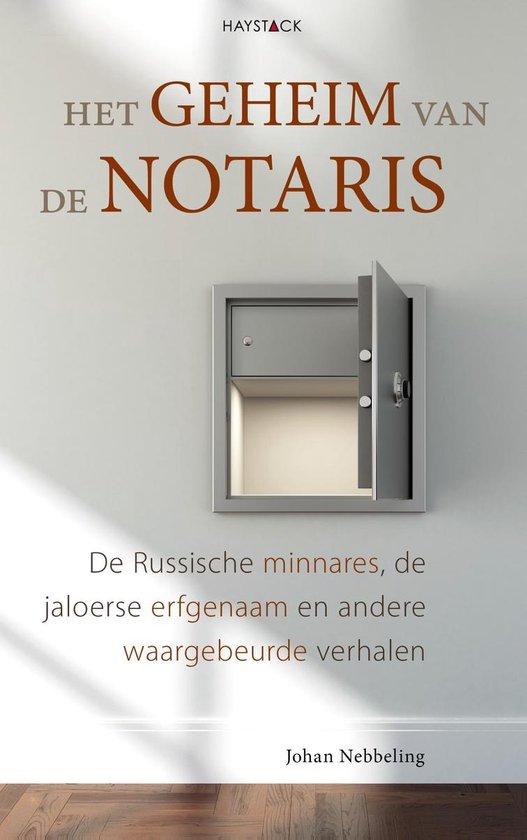 Het geheim van de notaris - Johan Nebbeling |