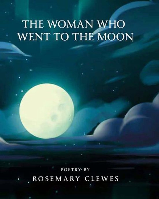 The Woman Who Went to the Moon