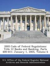 2005 Code of Federal Regulations
