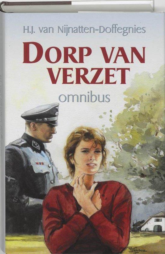 Dorp Van Verzet - H.J. van Nijnatten-Doffegnies |