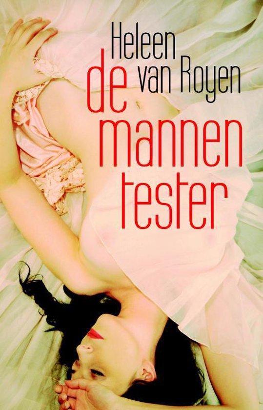 Cover van het boek 'De mannentester' van Heleen van Royen