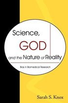 Science, God and the Nature of Reality