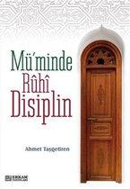 Mü'minde Ruhi Disiplin