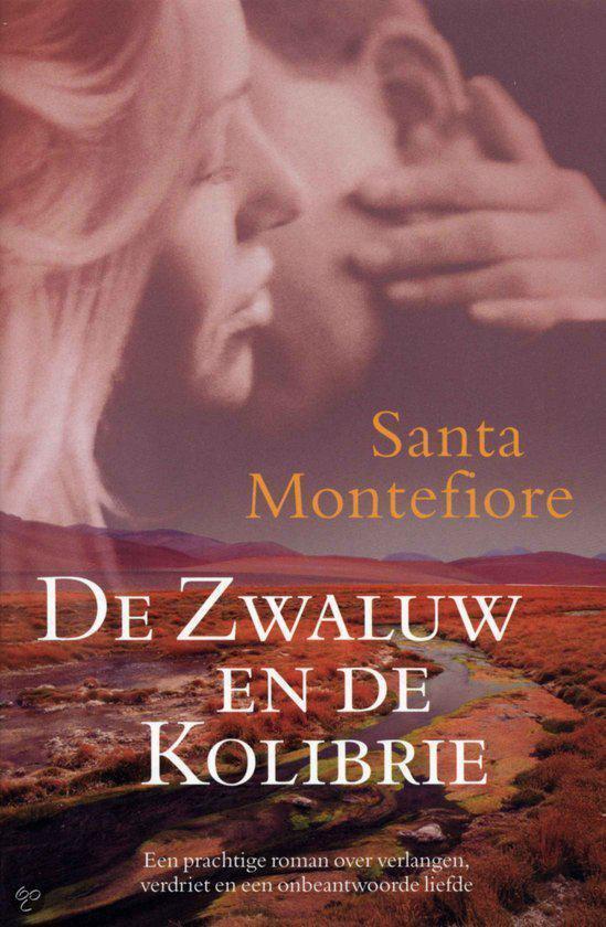 De Zwaluw En De Kolibrie - Santa Montefiore pdf epub