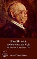 Furst Bismarck Und Das Deutsche Volk