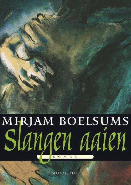 Meulenhoff editie - Slangen aaien - Mirjam Boelsums | Readingchampions.org.uk