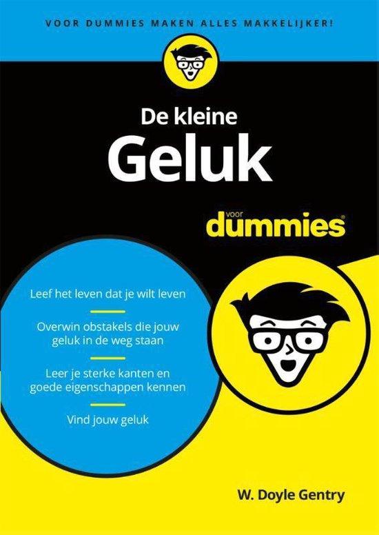 Voor Dummies - De kleine geluk voor dummies - W. Doyle Gentry |
