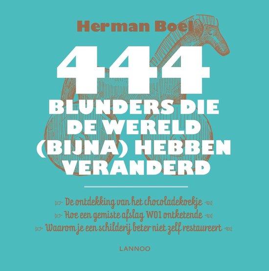 444 blunders die de geschiedenis (bijna) hebben veranderd - Herman Boel | Readingchampions.org.uk