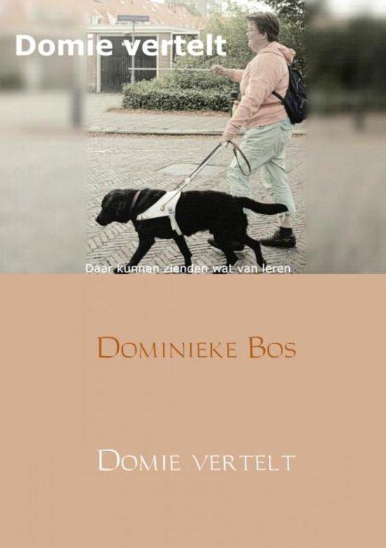 Domie vertelt... - Dominieke Bos   Fthsonline.com