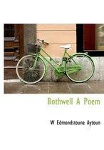 Bothwell a Poem