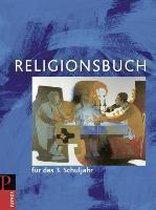 Religionsbuch für das 3. Schuljahr - Neuausgabe