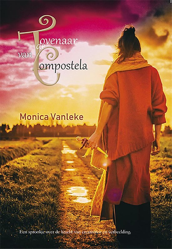 De Tovenaar van Compostela - Monica Vanleke | Fthsonline.com