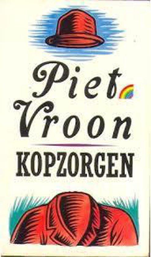 Kopzorgen (pk) - Piet Vroon |