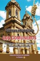 Los Comuneros, cronología de la primera revolucion sociopolítica en Colombia
