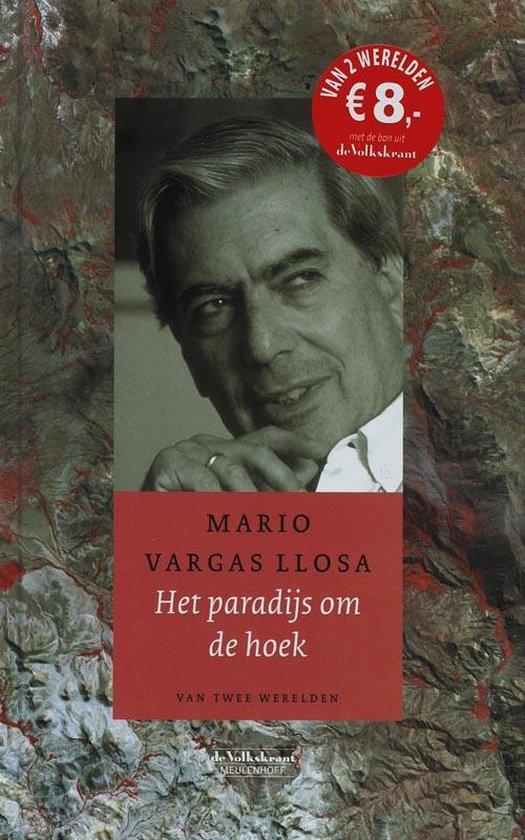 Het Paradijs Om De Hoek - Mario Vargas Llosa pdf epub