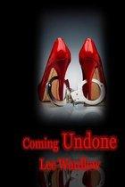 Coming Undone