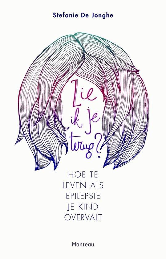 Zie ik je terug? - Stefanie de Jonghe | Fthsonline.com