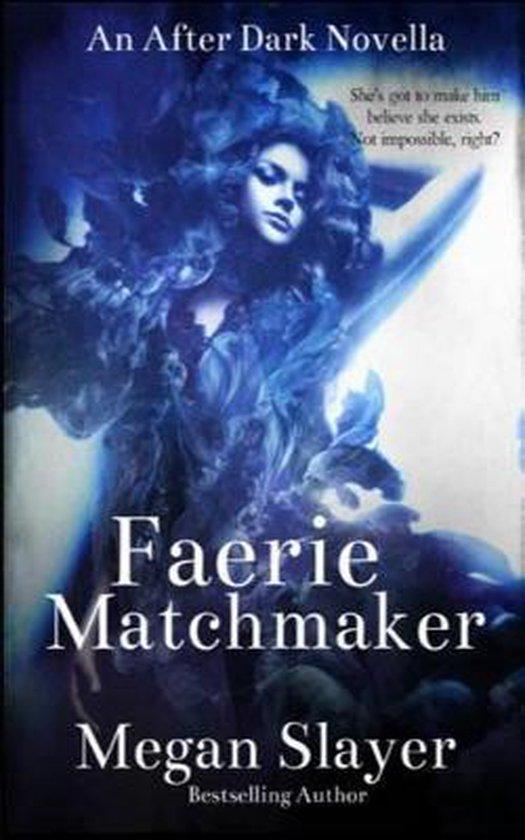 Faerie Matchmaker