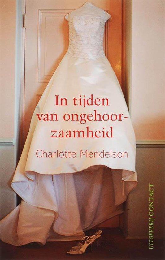 In Tijden Van Ongehoorzaamheid - Charlotte Mendelson | Fthsonline.com