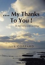 .... My Thanks to You !