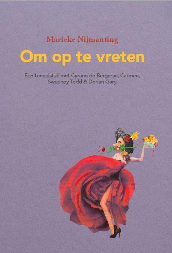 Boek cover Om op te vreten van Marieke Nijmanting (Paperback)