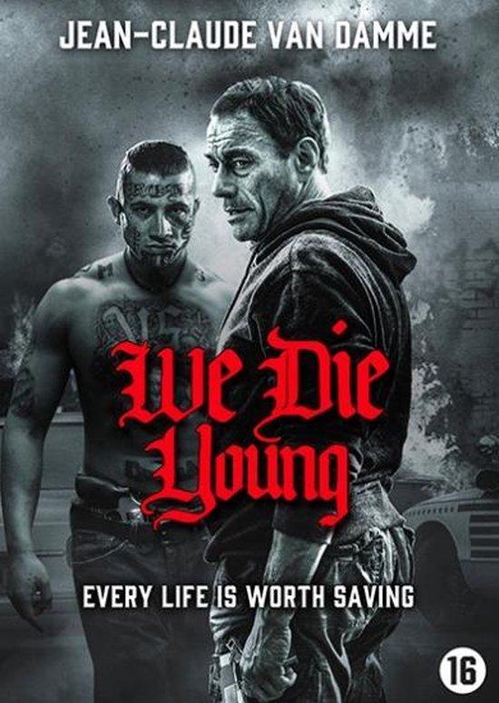 We Die Young