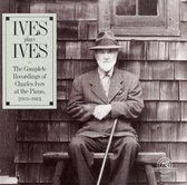 Ives: Plays Ives, Compl. Piano Reco