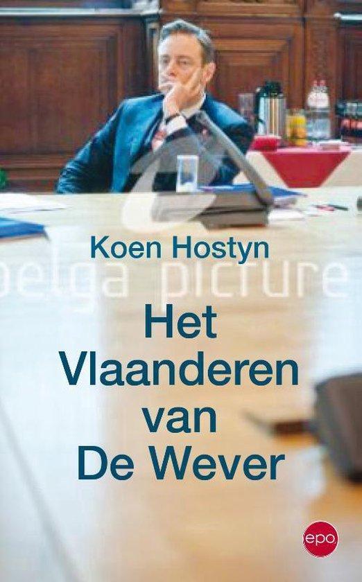 Het Vlaanderen van De Wever - Koen Hostyn |
