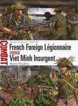 French Foreign Légionnaire vs Viet Minh Insurgent