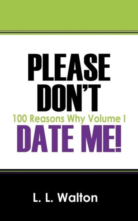Please Don't Date Me!