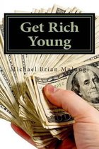 Get Rich Young