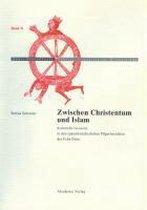 Zwischen Christentum Und Islam