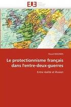 Le Protectionnisme Fran�ais Dans l''entre-Deux-Guerres