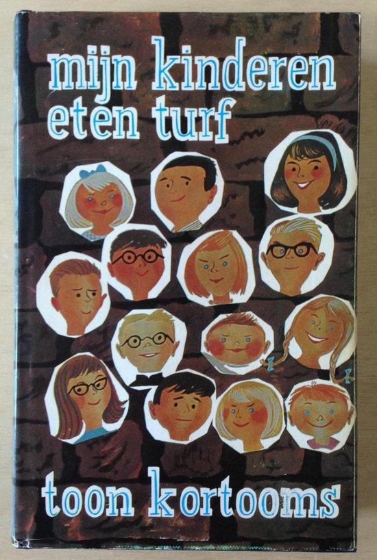 Mijn kinderen eten turf - Toon Kortooms | Readingchampions.org.uk
