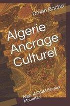 Algerie Ancrage Culturel