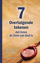 Zeven overtuigende tekenen, dat Jezus de Zoon van God is