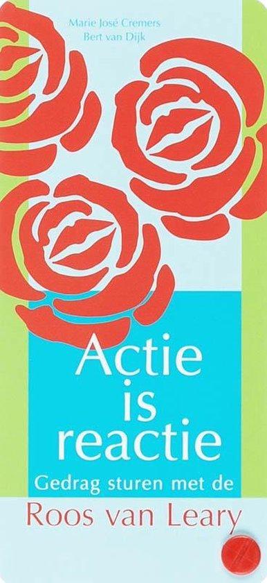 Actie is reactie - Bert van Dijk  