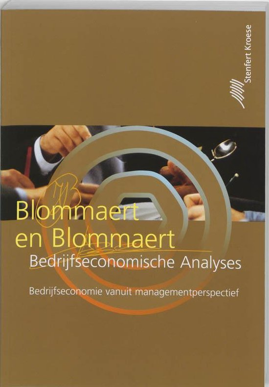 Bedrijfseconomische analyses - A.M.M. Blommaert |