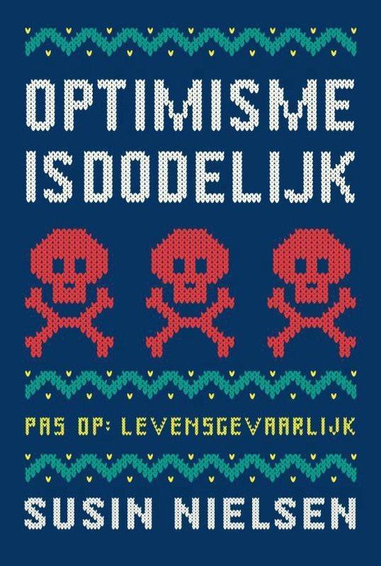 Optimisme is dodelijk - Susin Nielsen | Readingchampions.org.uk